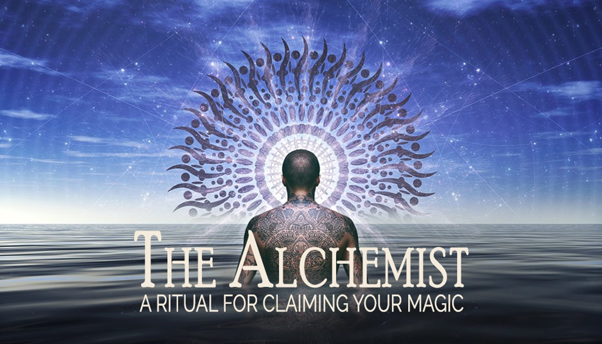 The Alchemist - A Ritual For Claiming Your Magic